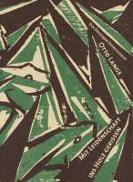 Katalogeinband: Mit Leidenschaft ins Holz gerissen. Der Dresdner Expressionist Otto Lange