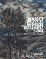 Katalogeinband Kämpfe Passionen Totentanz. Der Erste Weltkrieg im Spiegel expressiver Kunst