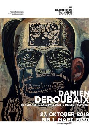 Ausstellungsplakat Damien Deroubaix