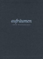 Katalogeinband aufräumen - Aron Rauschhardt. Stipendiat der HAP Grieshaber Stiftung
