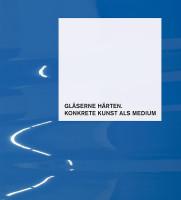 Cover Katalog Gläserne Härten