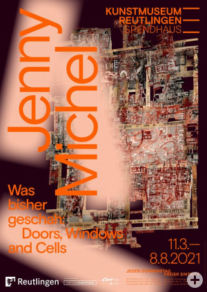 Ausstellungsplakat Jenny Michel. Was bisher geschah: Doors, Windows and Cells, Gestaltung: Studio Pandan.