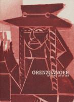 Katalogeinband Grenzgänger. Grieshaber und die DDR