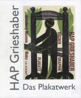 Katalogeinband Bestandsverzeichnis: HAP Grieshaber Das Plakatwerk